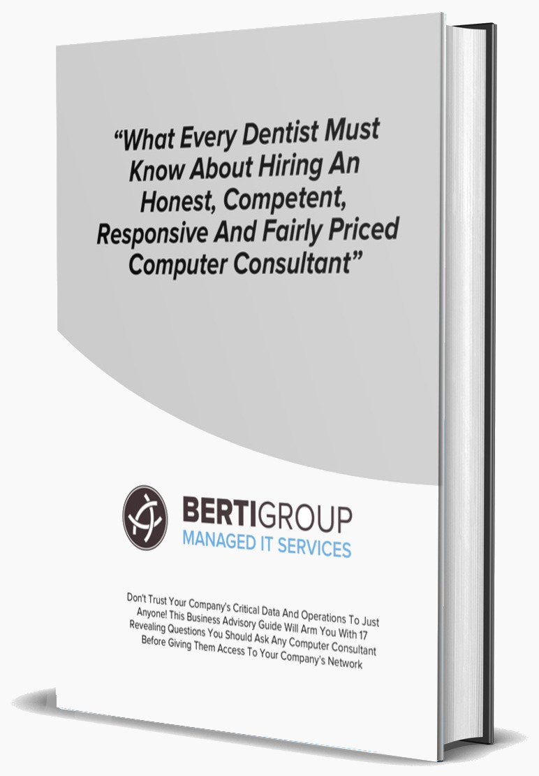 What Every Dentist Must Know About Hiring An Honest, Competent, Responsive, and Fairly Priced Computer Consultant